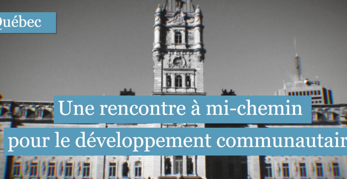 Budget Québec 2019-2020 : Une rencontre à mi-chemin pour le développement communautaire